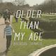 Older Than My Age - AudioJungle Item for Sale