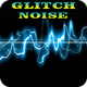Glitch Noise Sound Pack - AudioJungle Item for Sale