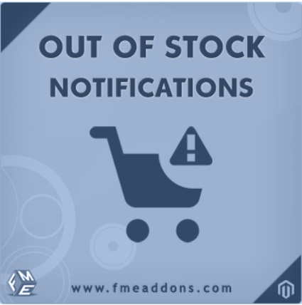 Out Of Stock Notification Extension For Magento