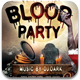 Blood Party Flyer Template - GraphicRiver Item for Sale