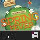 Spring Fever • Spring Poster & Flyer - GraphicRiver Item for Sale
