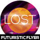 Lost Futuristic Flyer Design - GraphicRiver Item for Sale