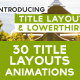 30 Text Layouts & Lower Thirds