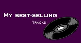 My Best-Selling Tracks