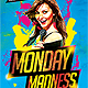 Monday Madness Party Flyer Psd
