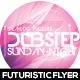 Dubstep Futuristic Flyer Design - GraphicRiver Item for Sale