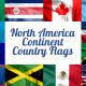 North America Continent Country Flags - VideoHive Item for Sale