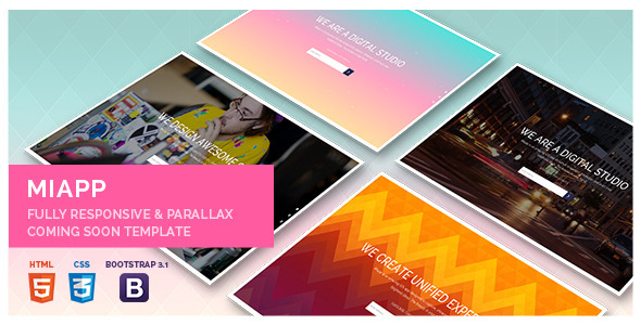 Miapp - Responsive and Parallax Coming Soon Theme  - Under Construction Specialty Pages