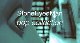 StoneEyedMan pop collection