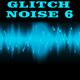 Glitch Noise 6