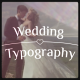 Wedding Typography Titles – Dates and Names - VideoHive Item for Sale