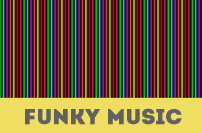 FUNKY MUSIC