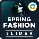 Spring Fashion Sliders