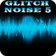 Glitch Noise 5 - AudioJungle Item for Sale