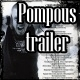 Epic Pompous Trailer