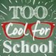 School Poster Lettering Too Cool for School - GraphicRiver Item for Sale