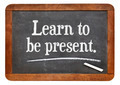 learn to be present - PhotoDune Item for Sale