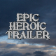 Epic Heroic Trailer - AudioJungle Item for Sale