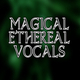 Magical Ethereal Vocals Intro - AudioJungle Item for Sale