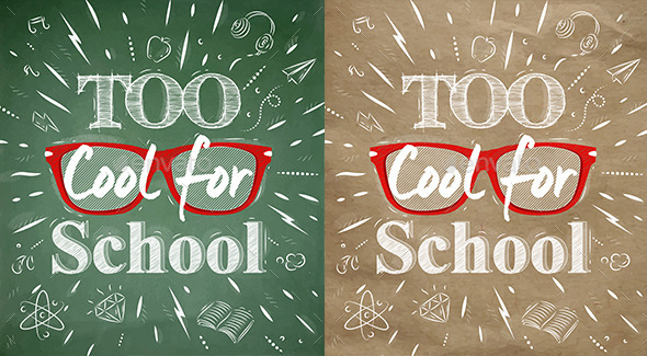 GraphicRiver School Poster Lettering Too Cool for School 8954170