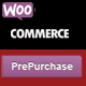 Woocommerce PrePurchase - CodeCanyon Item for Sale