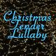 Christmas Tender Lullaby