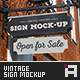 Sign Mock-Up • Vintage Edition - GraphicRiver Item for Sale
