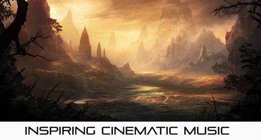 Inspiring Cinematic Music