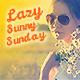 Lazy Sunny Sunday