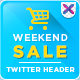 Weekend Sale Twitter Headers - GraphicRiver Item for Sale