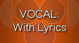 Vocal with Lyrics