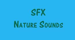 SFX Nature Sounds