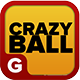 Crazy Ball - Android Game With Admob And Facebook Share - CodeCanyon Item for Sale