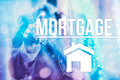 Mortgage concept - PhotoDune Item for Sale