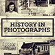 History in Photographs  - VideoHive Item for Sale