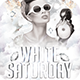 White Saturday Flyer - GraphicRiver Item for Sale