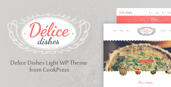 ThemeForest Delice Dishes Light WP Cook Theme by CookPress 8658510