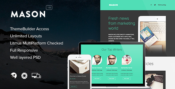 Mason - Responsive Email + Themebuilder Access - Newsletters Email Templates