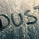Dust Word on a Dusty Window - PhotoDune Item for Sale