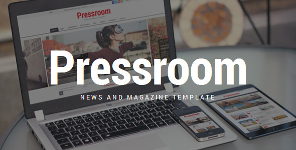 ThemeForest Pressroom Responsive News and Magazine Template 9066845