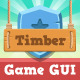Timber Game GUI - GraphicRiver Item for Sale