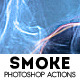 Smoke Photo Effect Photoshop Actions - GraphicRiver Item for Sale