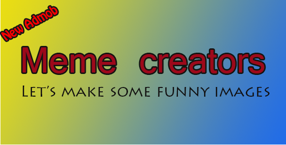 CodeCanyon Meme Creators Android Template 9002697