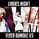 Ladies Night Flyer Bundle V3 - GraphicRiver Item for Sale