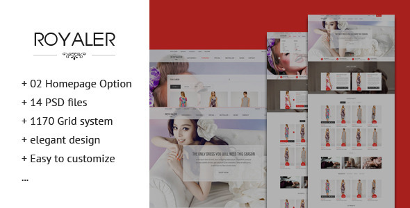ROYALER – Ecommerce PSD Template is designed for Online shop. The design is very elegant and modern, and also very easy to customize. Site 14 PSD files in