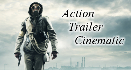 Trailer, Action, Cinematic