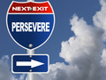 Persevere road sign - PhotoDune Item for Sale