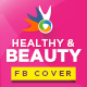 Health & Beauty Facebook Covers - GraphicRiver Item for Sale
