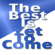 The Best Is Yet To Come - AudioJungle Item for Sale