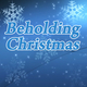 Beholding Christmas - AudioJungle Item for Sale
